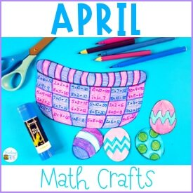 Motivating Math Crafts for April Fun