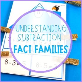 Why Fact Families are Important for Understanding Subtraction
